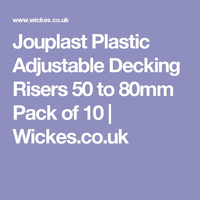 Jouplast Plastic Adjustable Decking Risers - 50 to 80mm ...