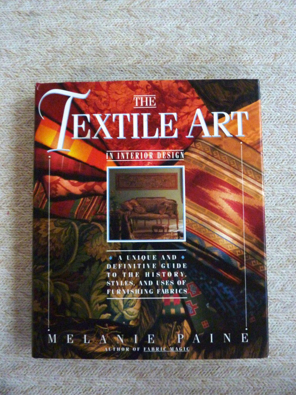 Textile Art In Interior Design By Melanie Paine