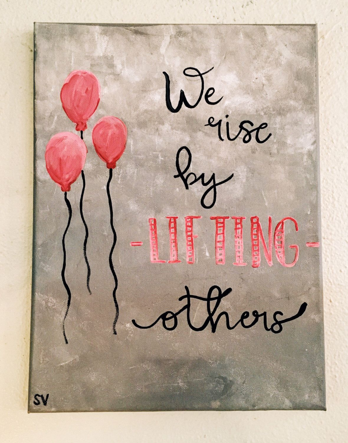 Lift Others Quote Canvas Painting by MuseArtwork on Etsy https://www.etsy