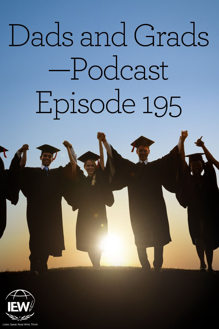 Dads and gradspodcast episode 195 student pack