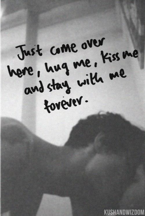 Stay With Me Forever Love Love Quotes Love Quotes