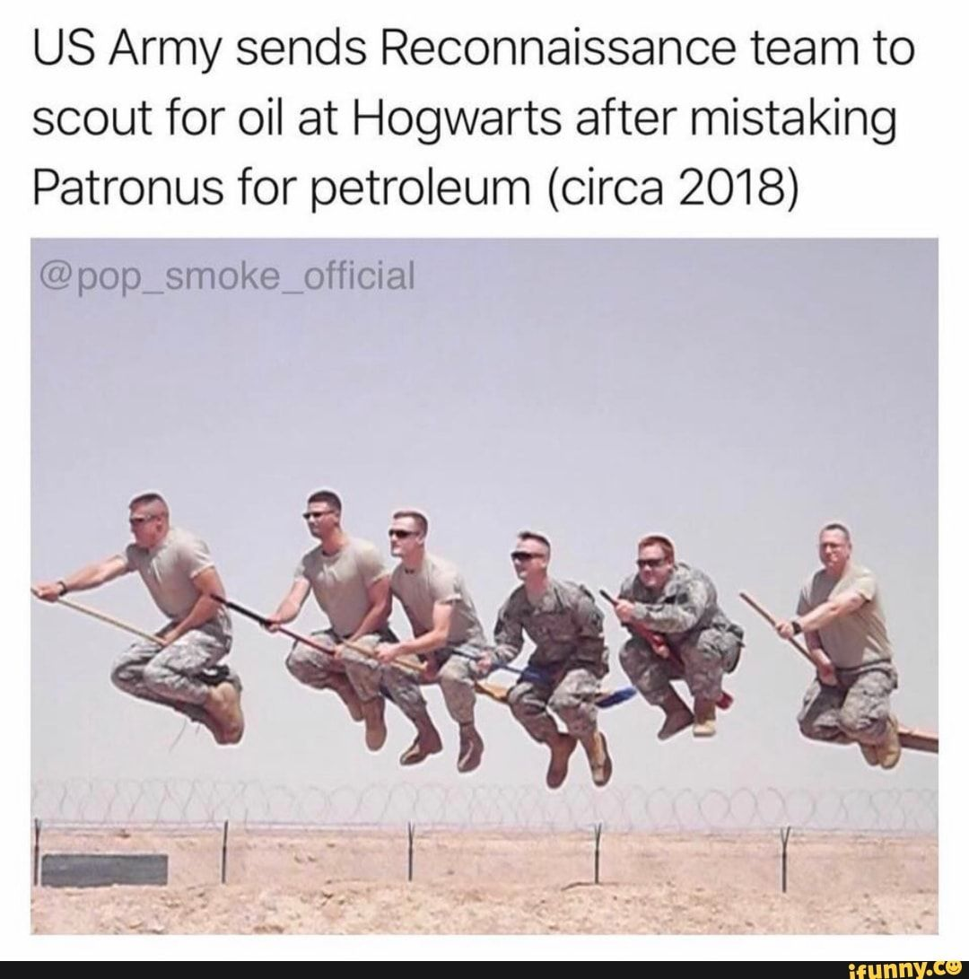 Us Army Sends Reconnaissance Team To Scout For Oil At Hogwarts