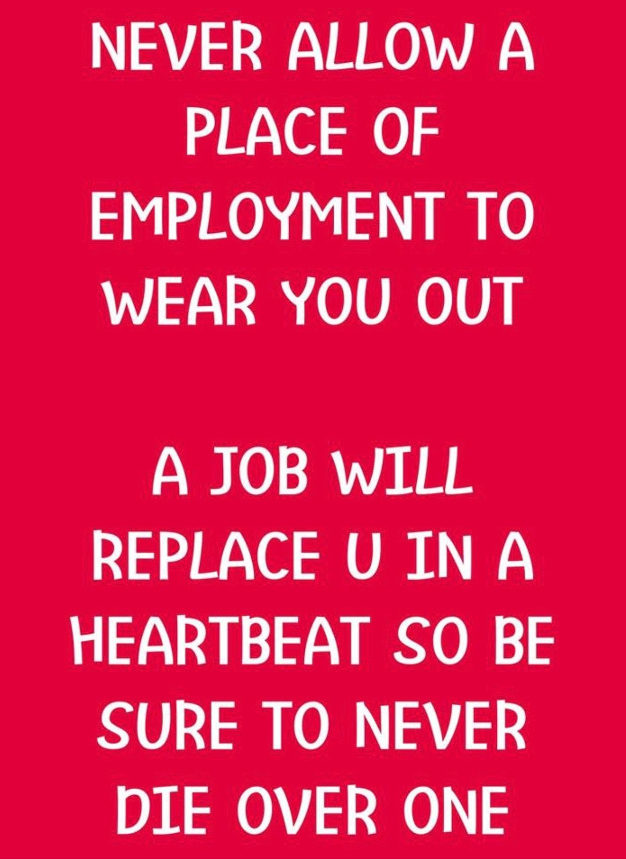 Pin By Jodi Ann On Funny Stuff And Quotes Job Quotes Work Quotes Motivational Quotes