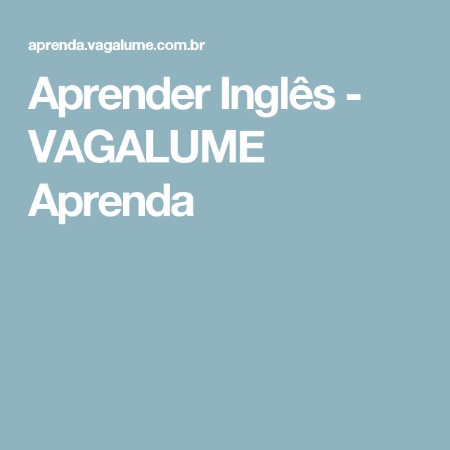 Aprender Inglês - VAGALUME Aprenda