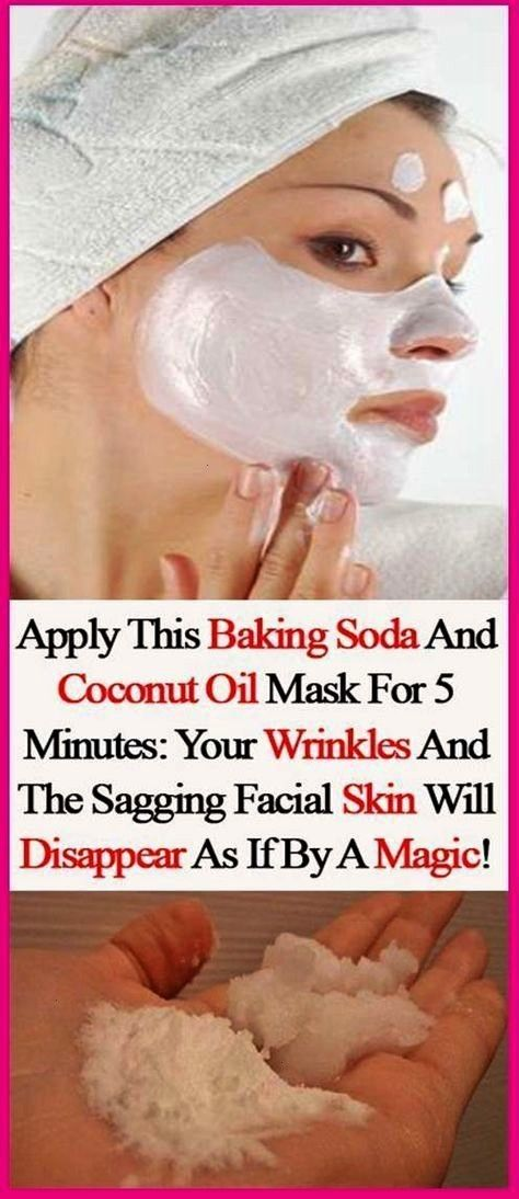 This Baking Soda And Coconut Oil Mask For 5 Minutes Your Wrinkles And The Sagging Facial Skin Will Disappear As If By A Magic  Healthy Me ShapeApply This Baking Soda And...