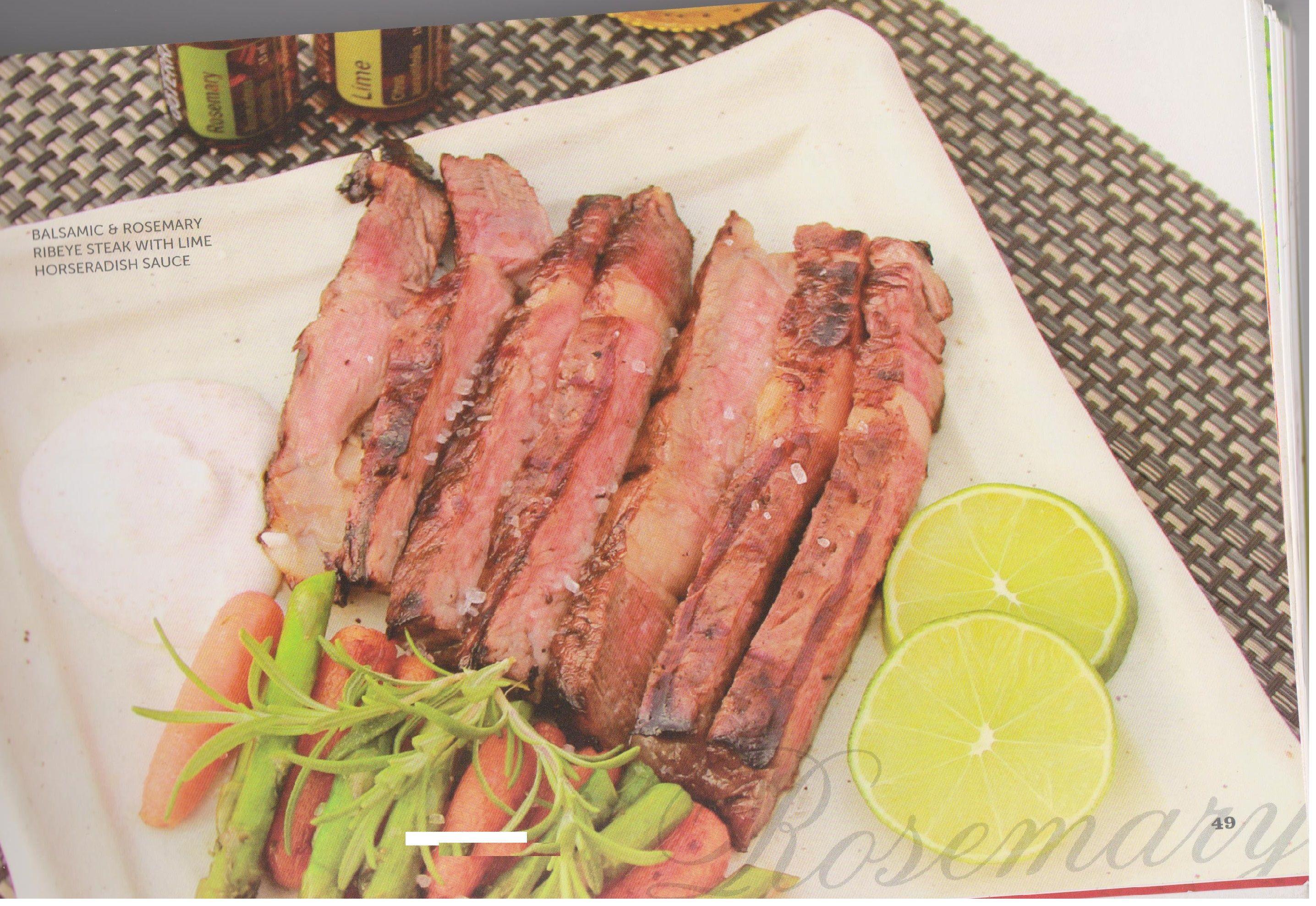 Balsamic & Rosemary ribeye steak  Med Lime peberrod sauce Dette møre og smagsmæssige steak kombineret med Rosemary og Lime æteriske olier er en familie favorit. mere på web http://www.deeptouch.info/#!balsamic--rosemary-ribeye-steak/c15jd