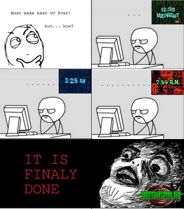 LMAO!!! Every time i try