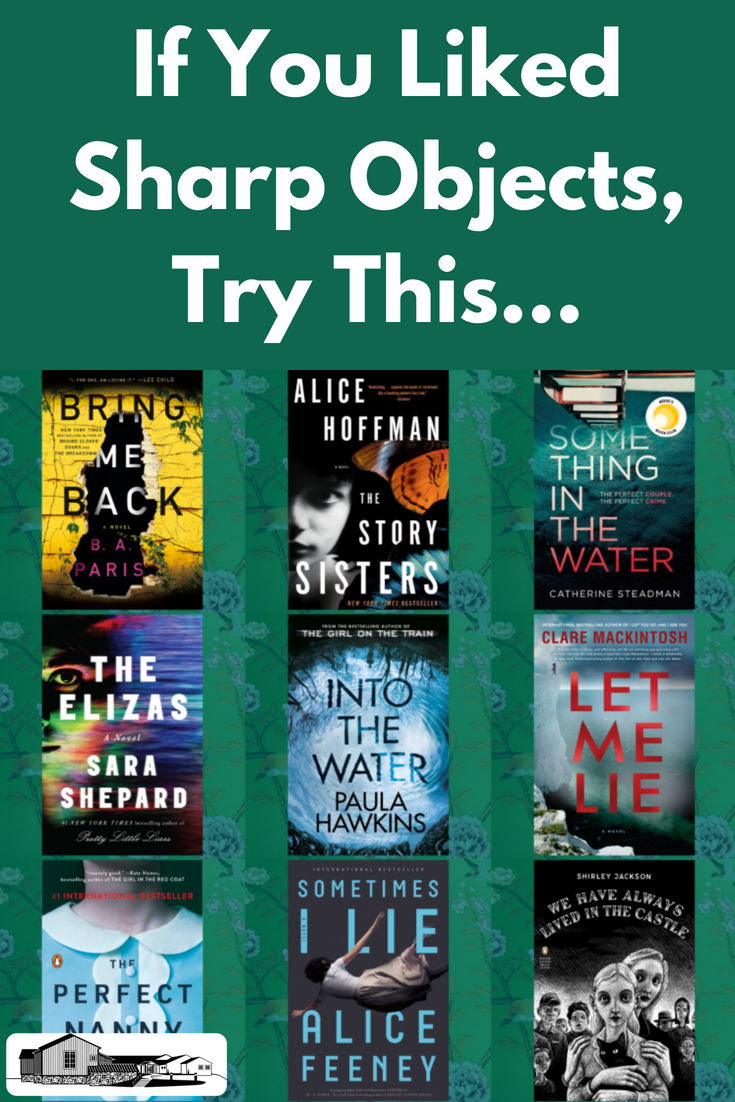 Here Are Some Books Like The Gillian Flynn Book And Hbo Series Sharp Objects To Read While You Wait For The Nex Crime Books Book Worth Reading Thriller Books