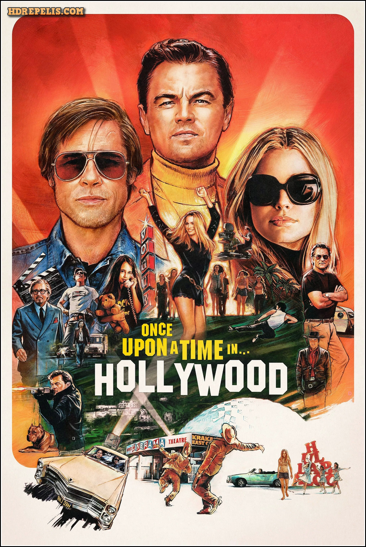 érase Una Vez En Hollywood Once Upon A Time In Hollywood Película Completa En Español Películas Completas Peliculas Completas En Castellano Peliculas Actuales