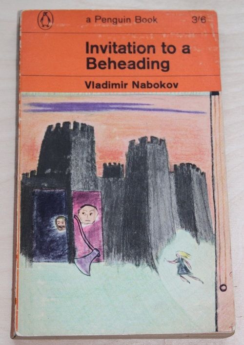 invitation to a beheading Invitation to a beheading is a novel by russian american author vladimir nabokov it was originally published in russian in 1935-1936 as a serial in contemporar.