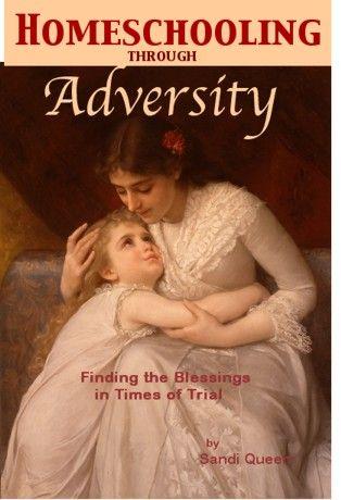 Homeschooling Through Adversity