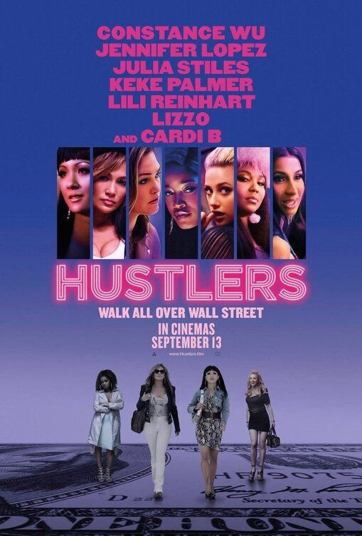 Hustlers (2019)  The Strategic Whimsy Experiment is part of Jennifer lopez, Comedy movies posters, New movie posters, Movies, Movie posters, Constance wu - I hadn't heard anything about Hustlers until a coworker was excitedly telling me all about this stripper movie she was going to go see  I was excited that she was excited, but I was going to see The…