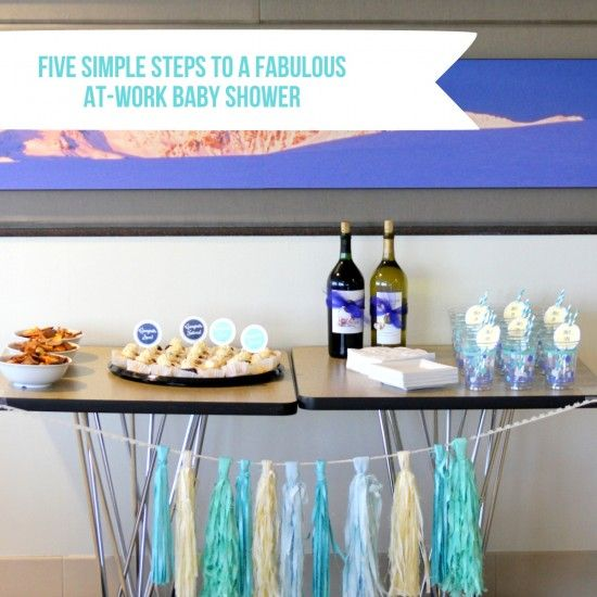 5 Steps To A Fabulous At Work Baby Shower Baby Showers Pinterest