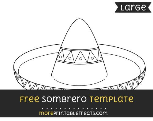 Free Sombrero Template  Large  Shapes And Templates Printables