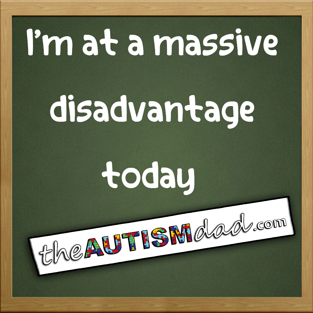 I'm at a massive disadvantage today  Do you ever look at your kids through the eyes of total exhaustion and feel like you're at massive disadvantage?  http://www.theautismdad.com/2016/06/27/im-at-a-massive-disadvantage-today/  Please Like, Share and visit our Sponsors  #Autism #AutismSpectrum #SingleParenting #AutismAwareness #AutismParenting #Family  #SpecialNeedsParenting  #Ohio #SpecialN