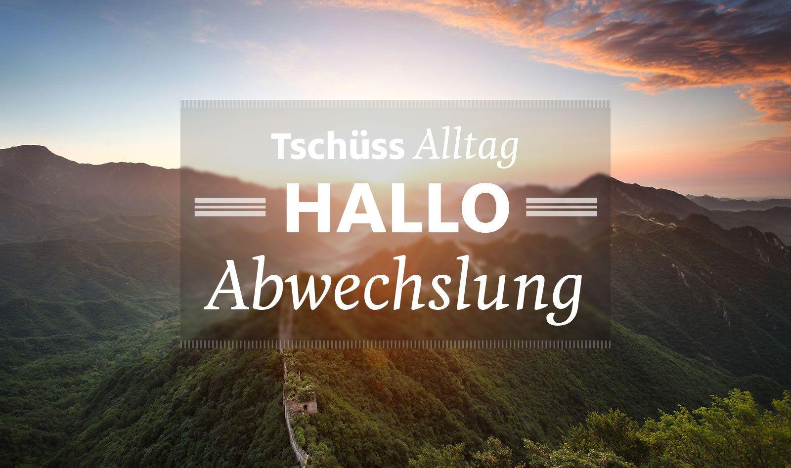 Tschüss Alltag, hallo Abwechslung #travelquote #travel ...