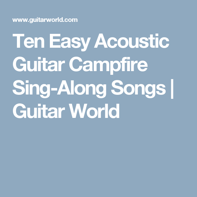 ten easy acoustic guitar campfire sing along songs country bed and breakfast guitar songs. Black Bedroom Furniture Sets. Home Design Ideas