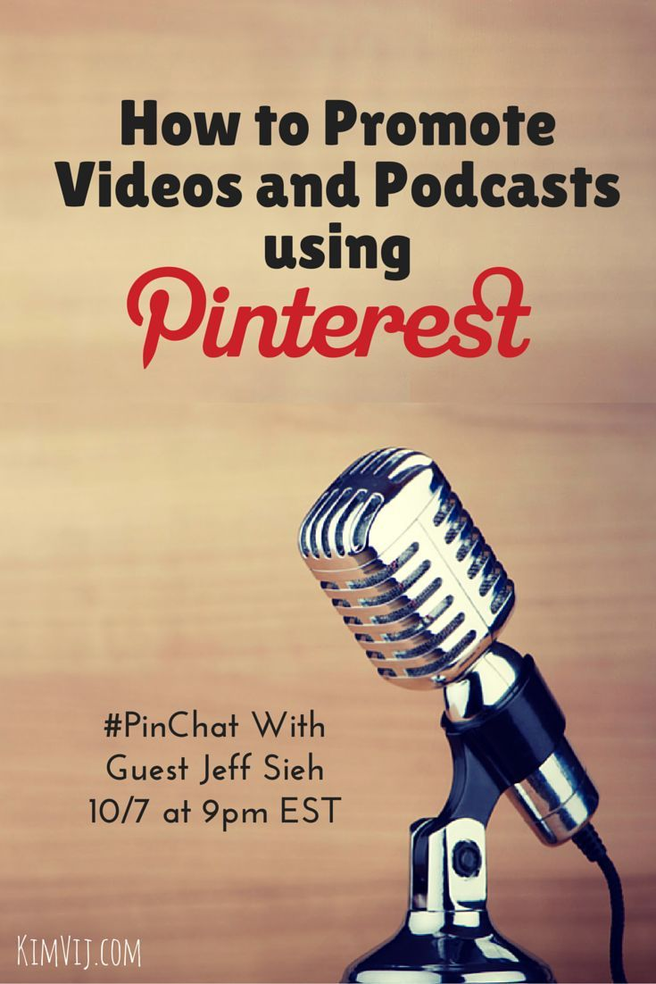 How to Promote Videos and Podcasts using Pinterest is the topic of ...