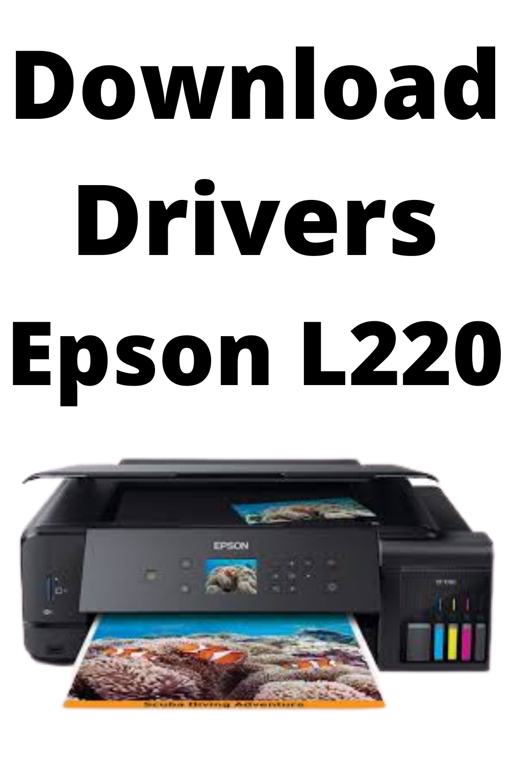 Epson L220 Printer Drivers Free Download With Single Click Printer Driver Epson Printer