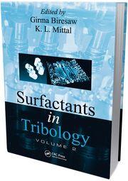 Surfactants in Tribology, Volume 2