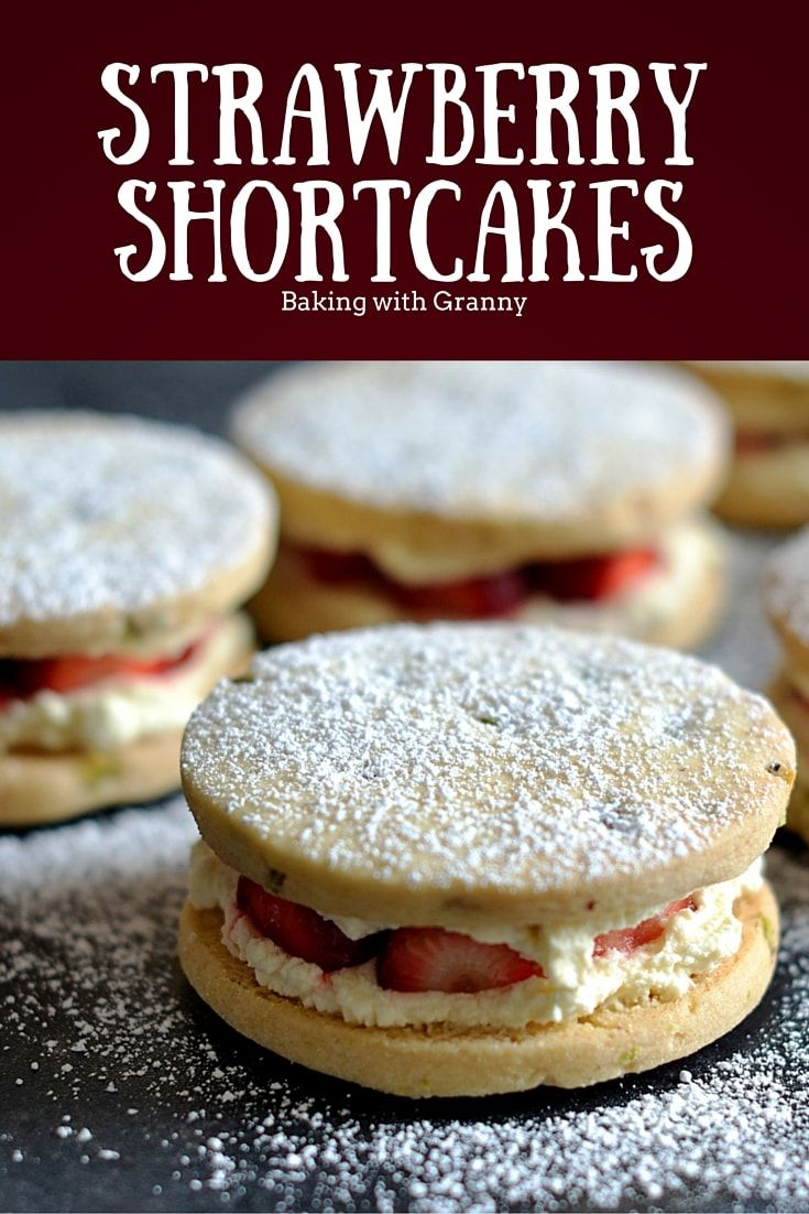Strawberry Shortcakes - Baking with Granny