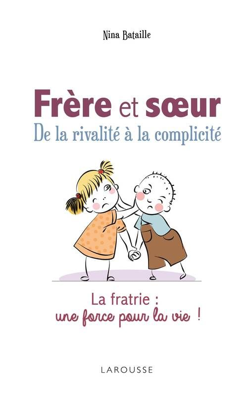 Citation Frere Et Soeur : citation, frere, soeur, Frère, Soeur,, Rivalité, Complicité., Bataille, Citation, Frere, Amour, Soeur