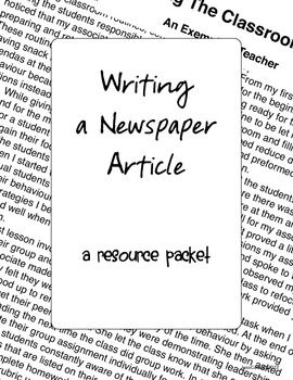 Writing A Newspaper Article Packet Newspaper Article Newspaper