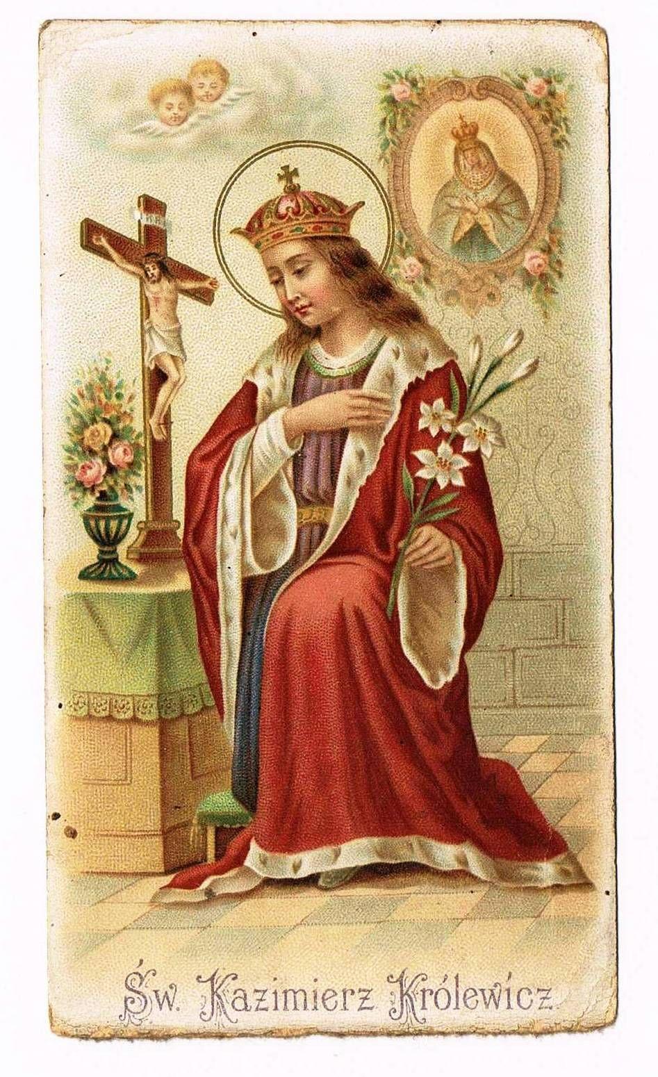 Swiety Kazimierz Krolewicz Obrazek Sw 1903r 7185625699 Oficjalne Archiwum Allegro Vintage Holy Cards Traditional Catholicism Blessed Mother