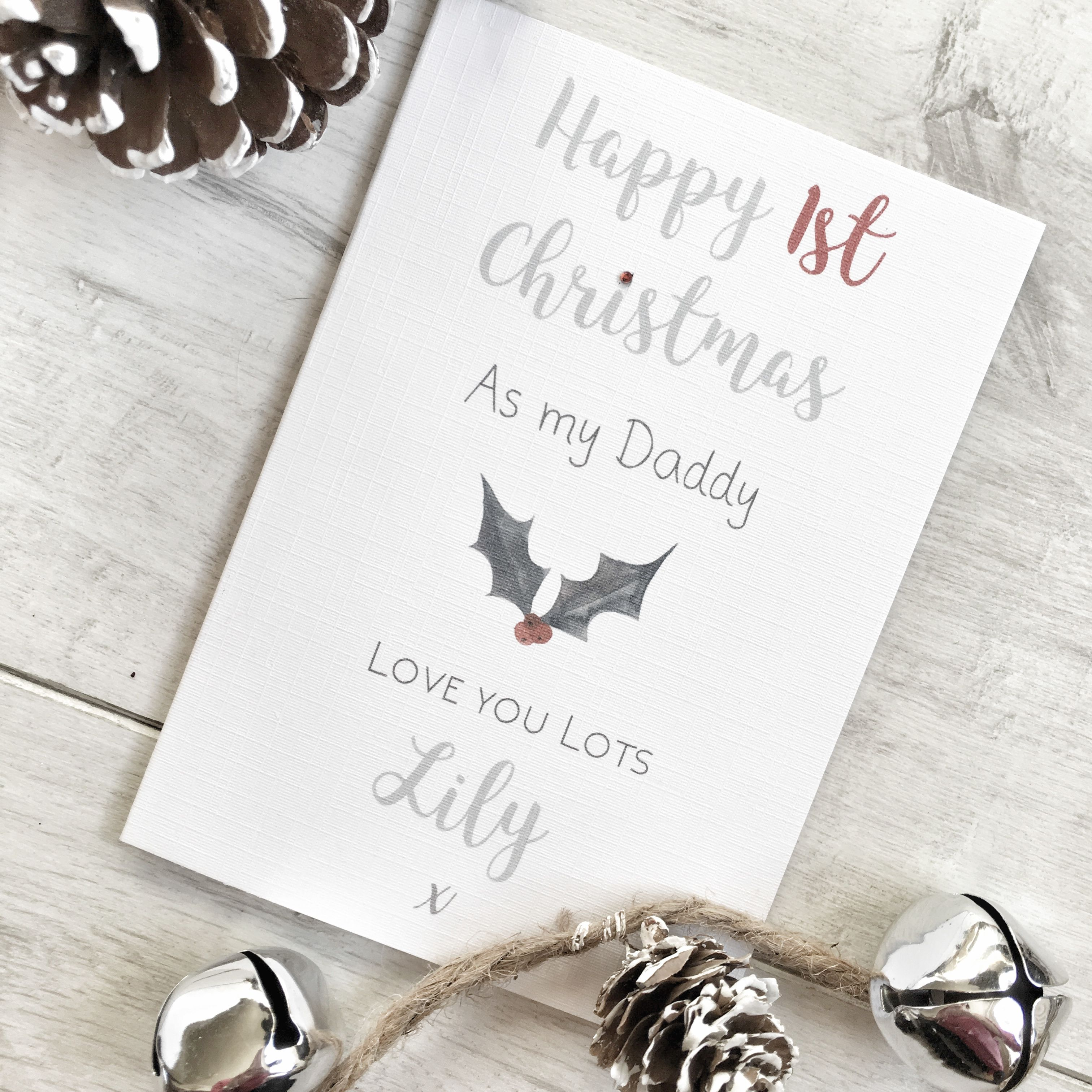 A great personalised Christmas Card for a new Daddy\'s First ...
