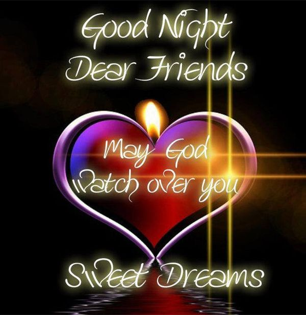 Good night dear friends may god watch over you all sympathy good night dear friends may god watch over you all m4hsunfo