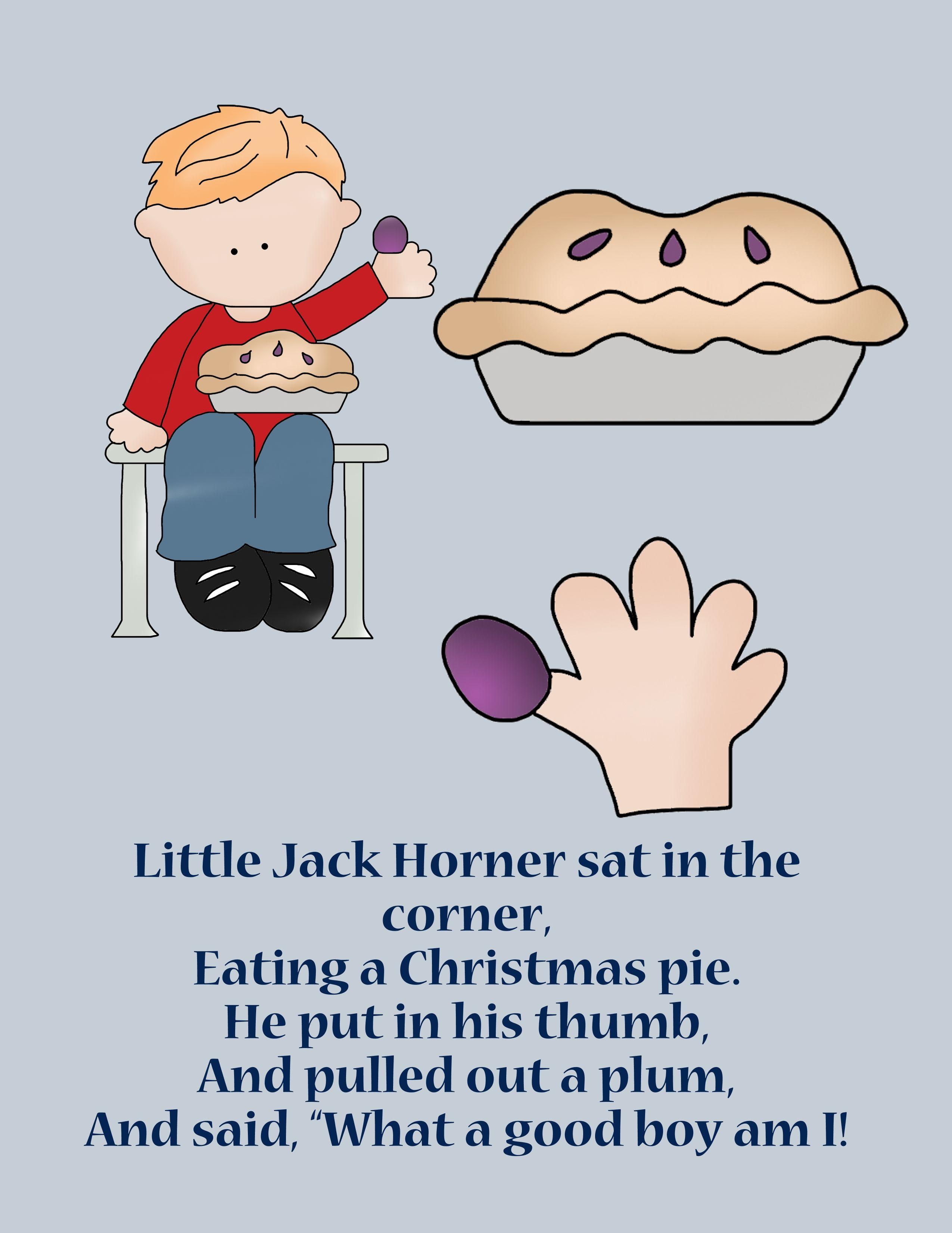 Little Jack Horner With Images December Preschool Lesson Plans