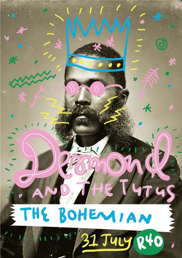 Funky poster design and typography. Desmund and the tutus at the Bohemian / Lucky Pony / gig poster design