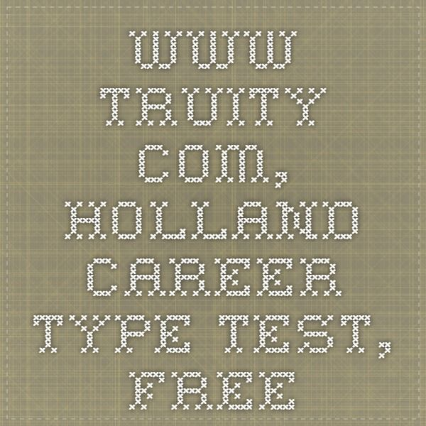 wwwtruity, Holland Career type Test, Free For Clients Pinterest