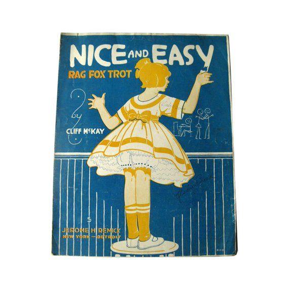 Nice An Easy Rag Fox Trot By Cliff McKay Vintage Sheet Music Vintage Piano Music Sheet Music Art Sheet Music Decor Ragtime Music 1916 #vintagesheetmusic