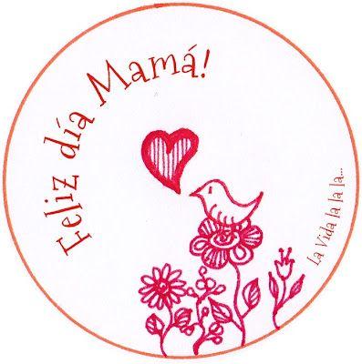 Feliz día Mamá! ♥ Pajariño | Printables | Printables, Free ...