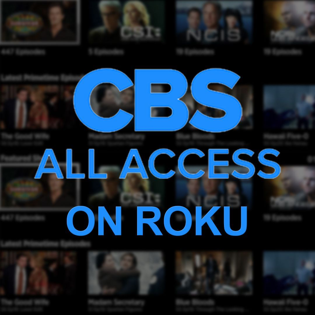 How to Activate CBS Roku channel on your Roku? If you want