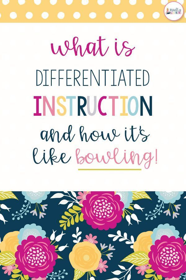 What is Differentiated Instruction and How is it Like Bowling  is part of Differentiated instruction, What is differentiated instruction, Differentiated instruction elementary, Differentiated instruction high school, Differentiated learning, Inquiry based learning - What is differentiated instruction  You've heard the term, but does it mean  Click through to find out what it is, and how it's like bowling!