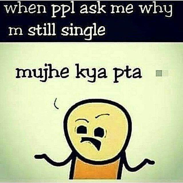 Why I M Still Single Chutkale Funny Jokes Crazy Jokes Funny