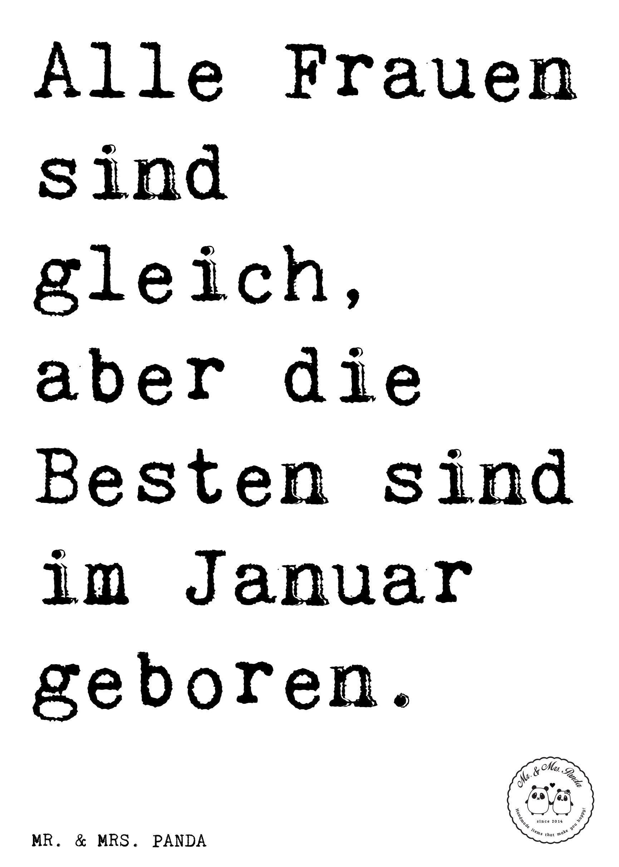 Spruch Alle Frauen Sind Gleich Aber Die Besten Sind Im Januar