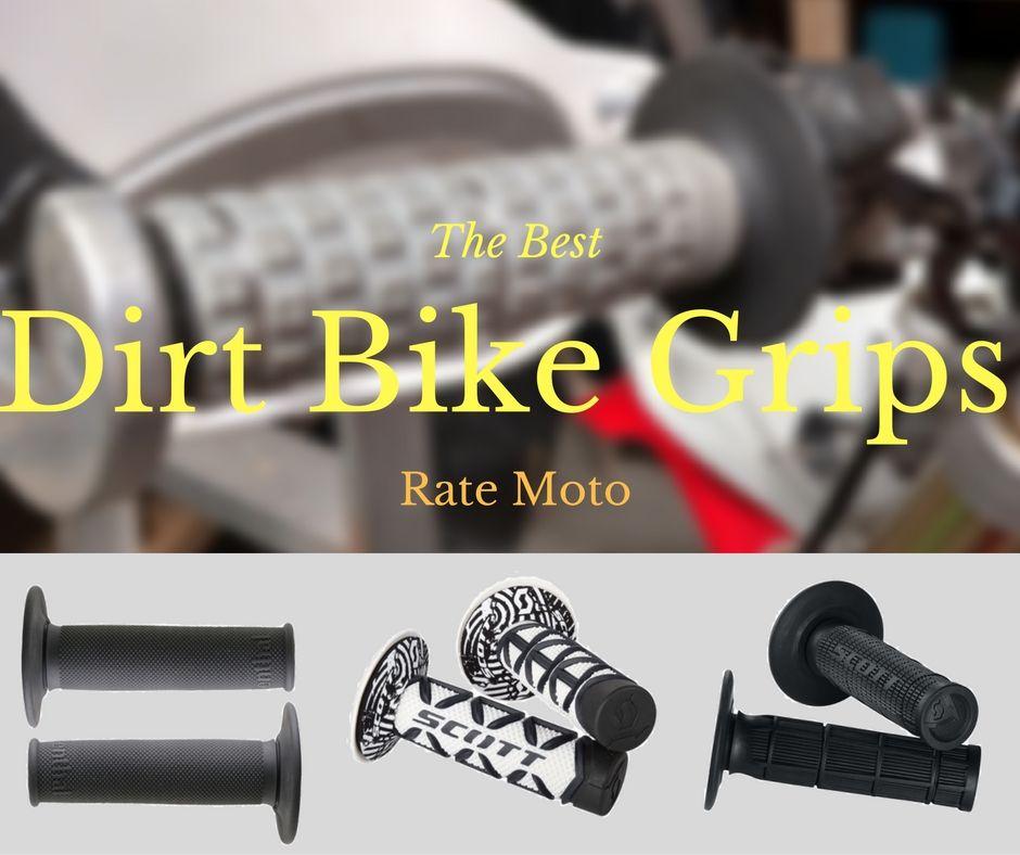 The 5 Best Dirt Bike Grips 2017 Reviews Cool Dirt Bikes Dirt