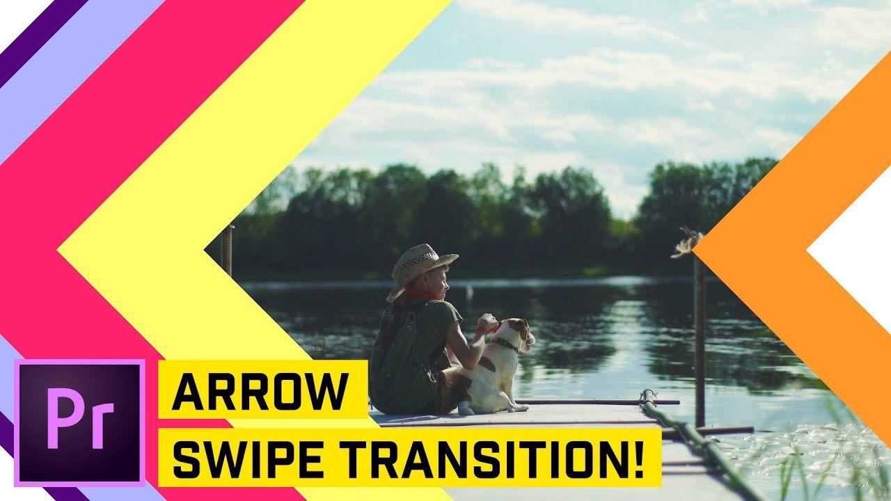 Arrow Swipe Transition Premiere Pro CC | Graphics and Design