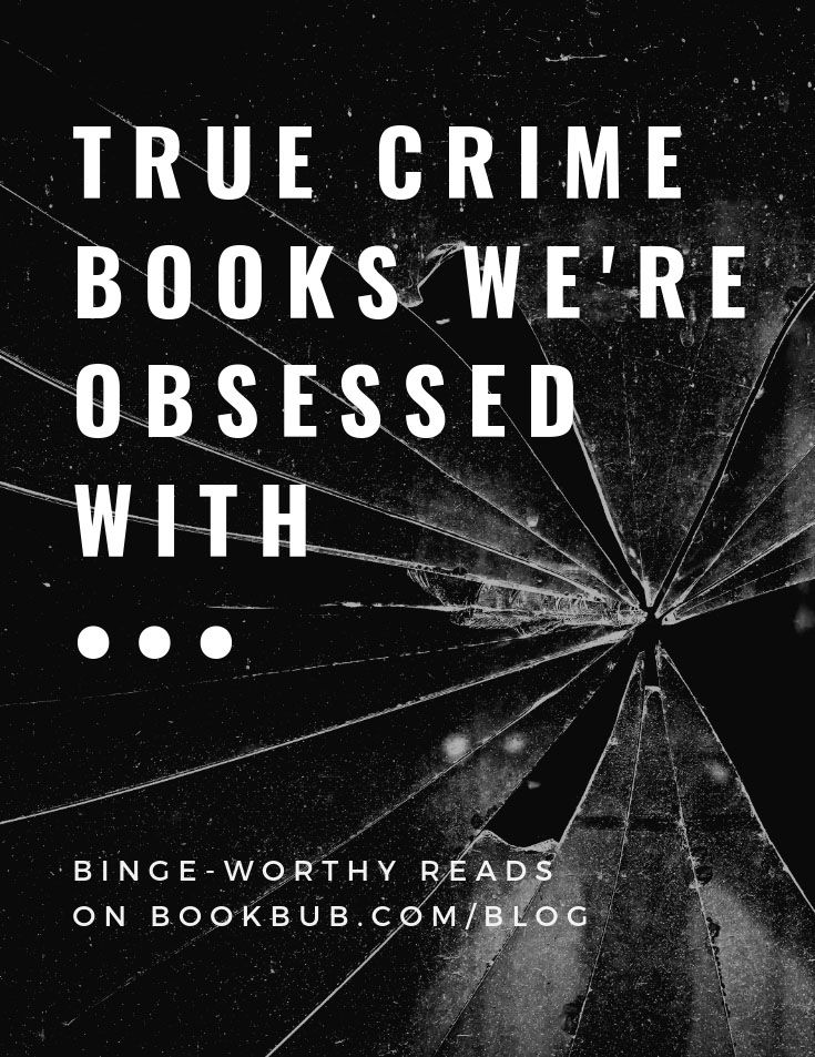 Photo of 13 True Crime Books to Binge This Weekend
