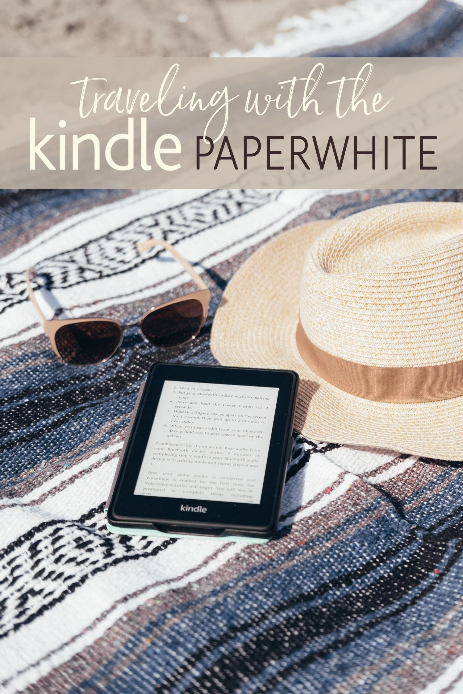 Traveling with the Kindle Paperwhite   Awesome Travel