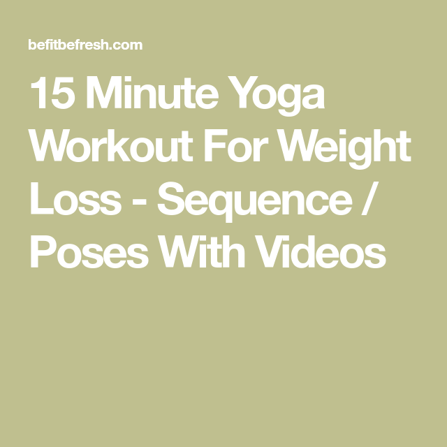 15 Minute Yoga Workout For Weight Loss | Fit bodies | Yoga