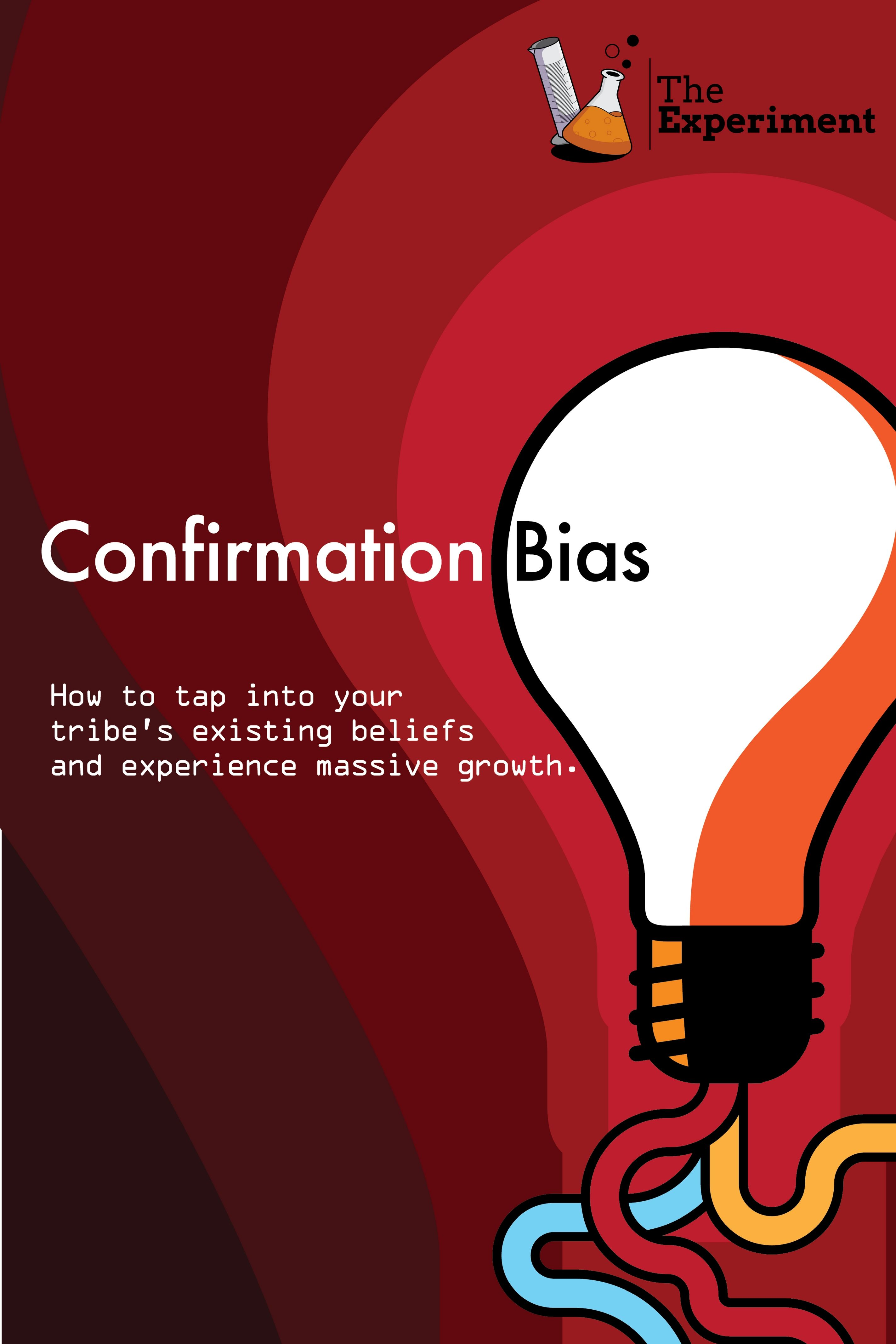 Unleash The Confirmation Bias In Business 5 Examples