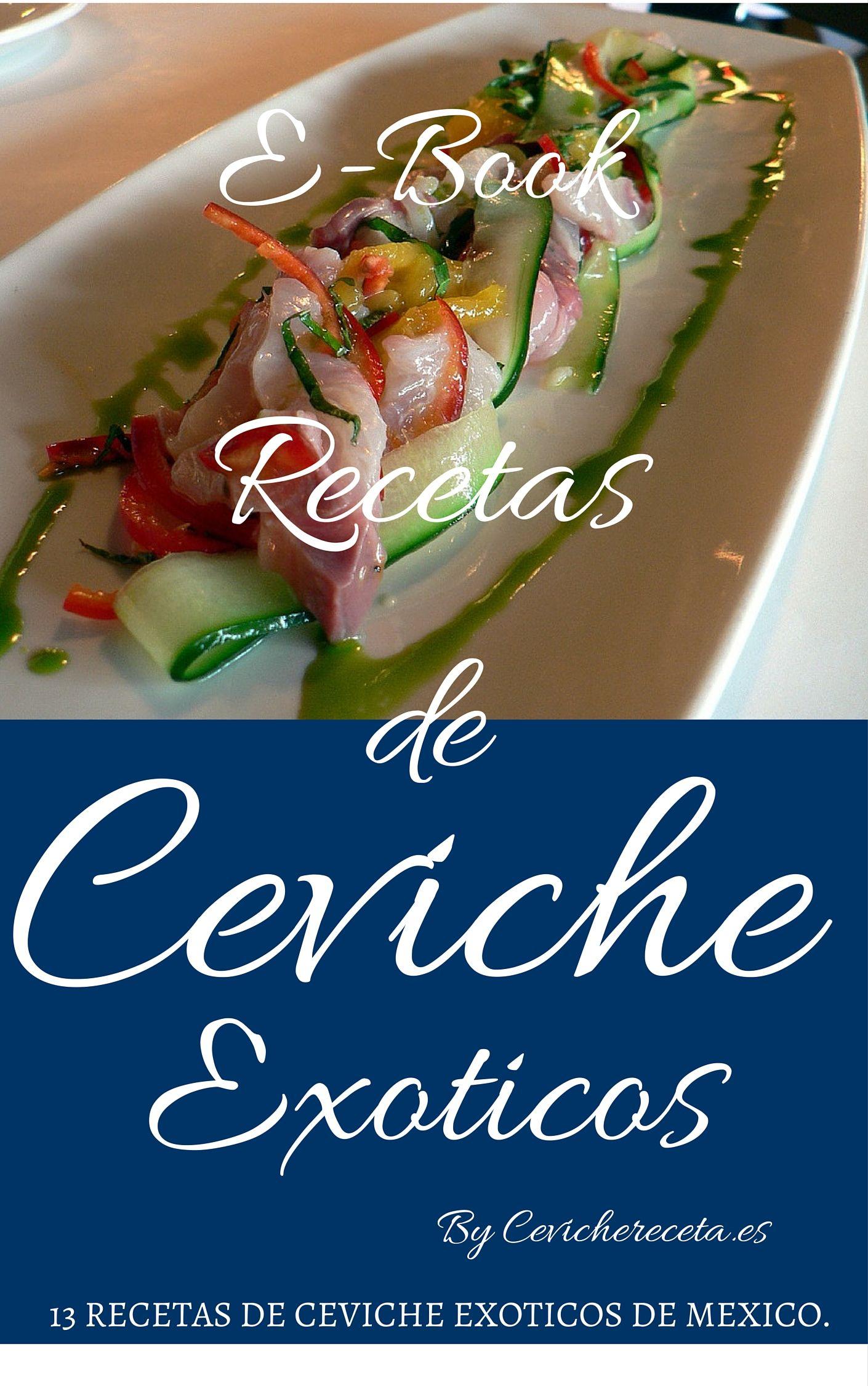 Ceviche Recetas De Ceviche De Todos Los Paises Peruano Ecuatoriano Colombiano Chileno Food Ceviche Food Lover