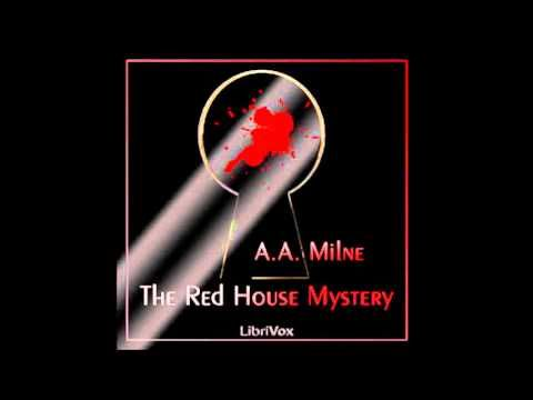 "▶ ""The Red House Mystery"" is the only adult book written by A A Milne (FULL Audiobook) - YouTube"