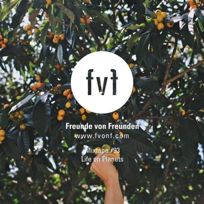 Freunde von Freunden - FvF Mixtape #93