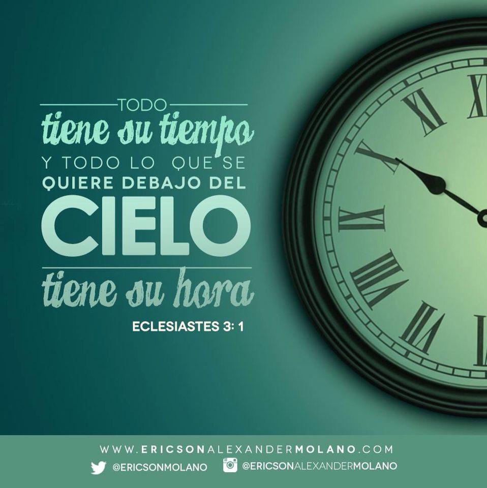 Todo Tiene Su Tiempo Aprende A Esperar Citas Bíblicas Palabra De Dios Reflexión