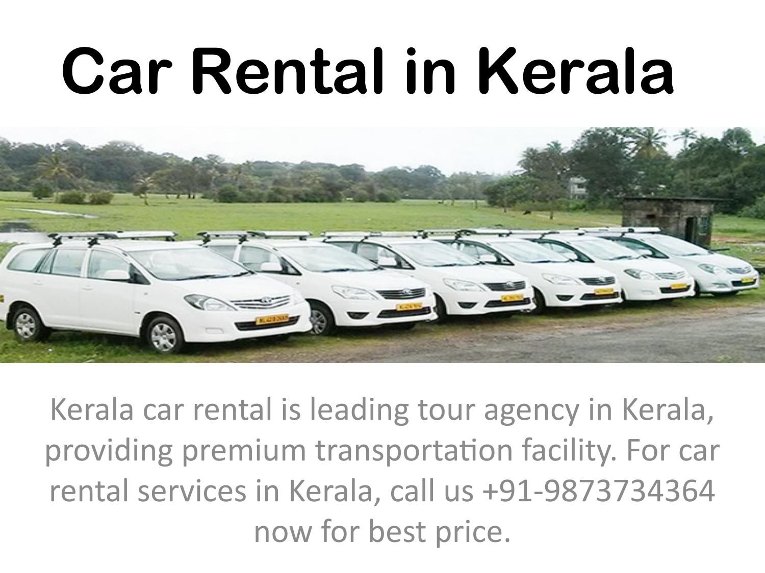 Kerala car rental a way of visiting with style